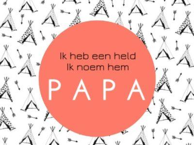 Mijn papa is een held…